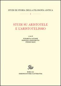 Studi su Aristotele e l'aristotelismo.