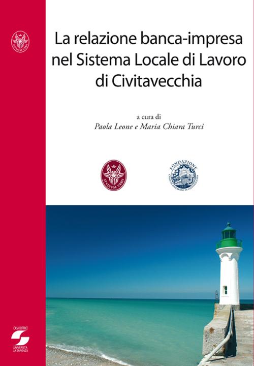 La relazione banca-impresa nel sistema locale di lavoro di Civitavecchia
