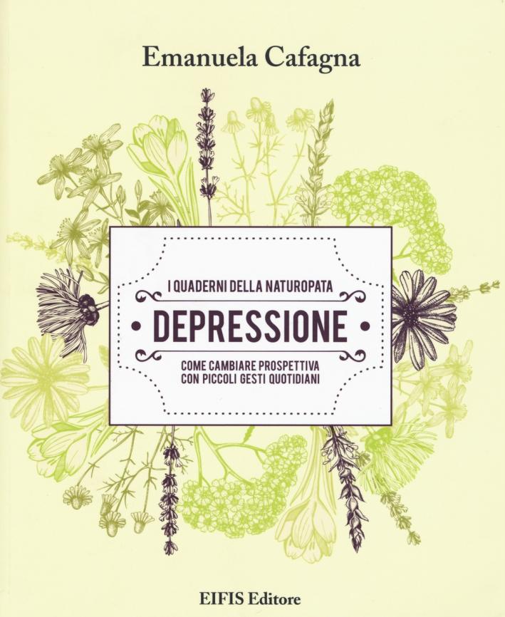 Depressione. I quaderni della naturopata