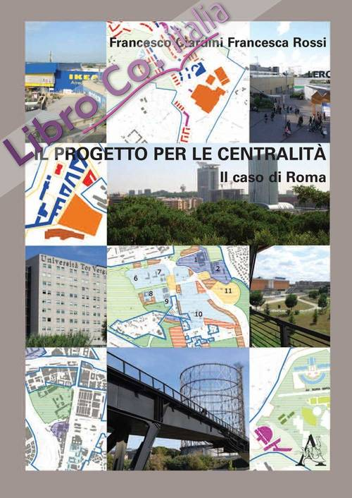 Il progetto per la centralità. Il caso di Roma