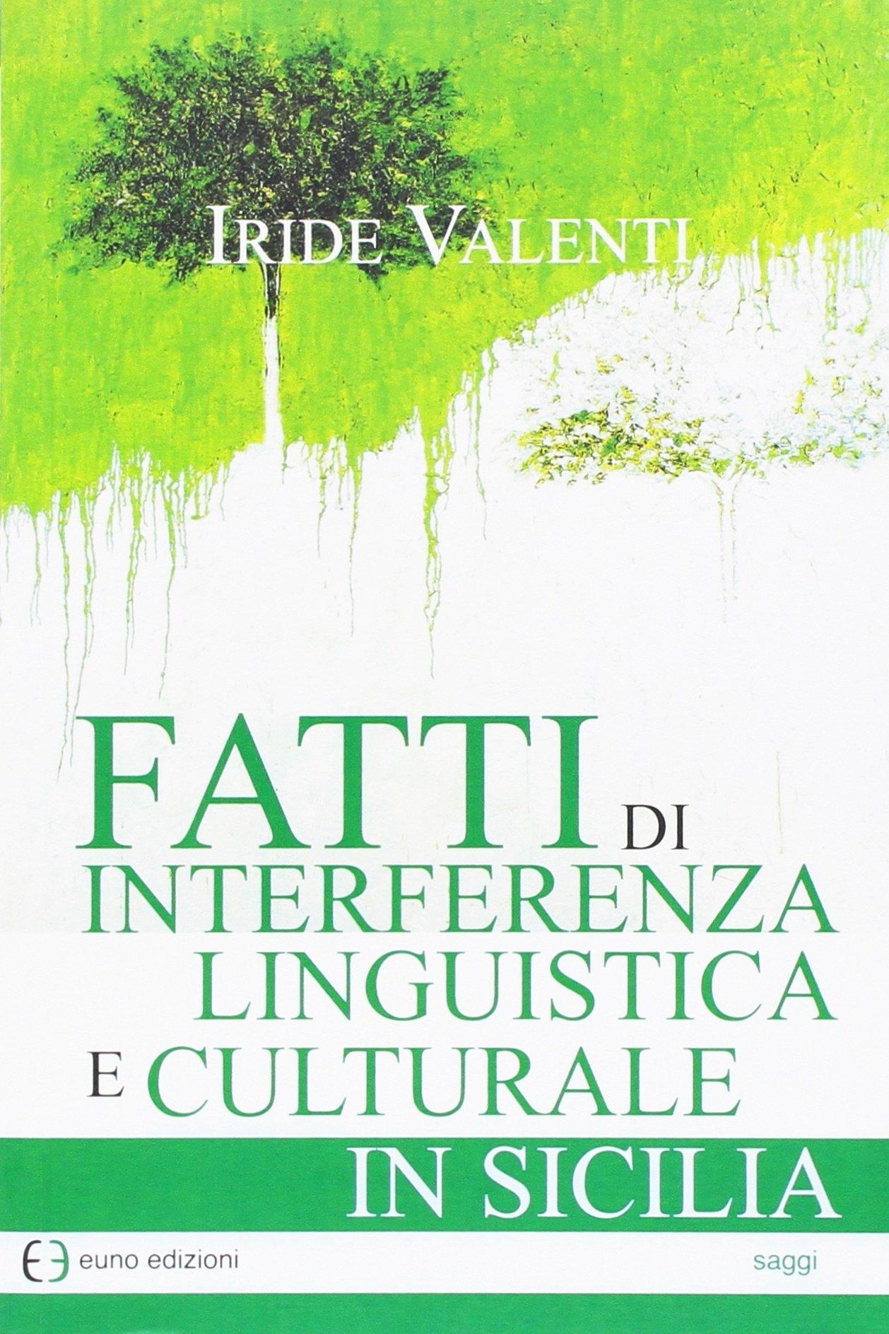 Fatti di interferenza linguistica culturale in Sicilia.
