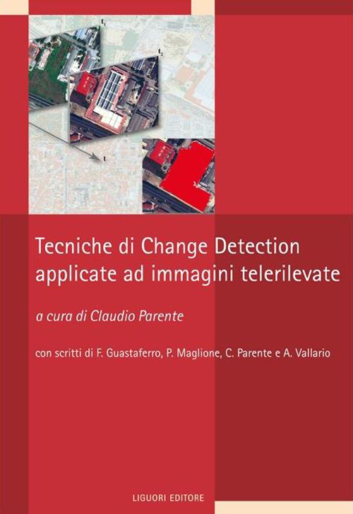 Tecniche di change detection applicate a immagini telerilevate