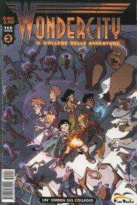 Wondercity. Il College delle Avventure. Vol. 2. un'Ombra sul Collegio