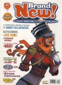 Brand New. I Nuovi Eroi del Fumetto Italiano. Vol.4. Maggio-2006