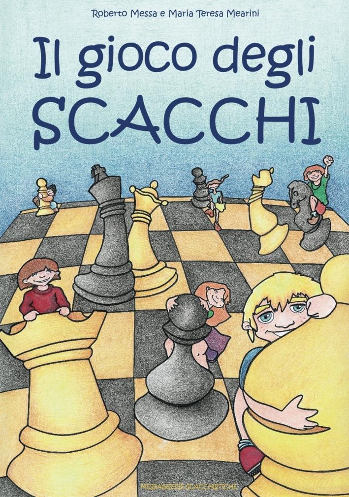 Il gioco degli scacchi.