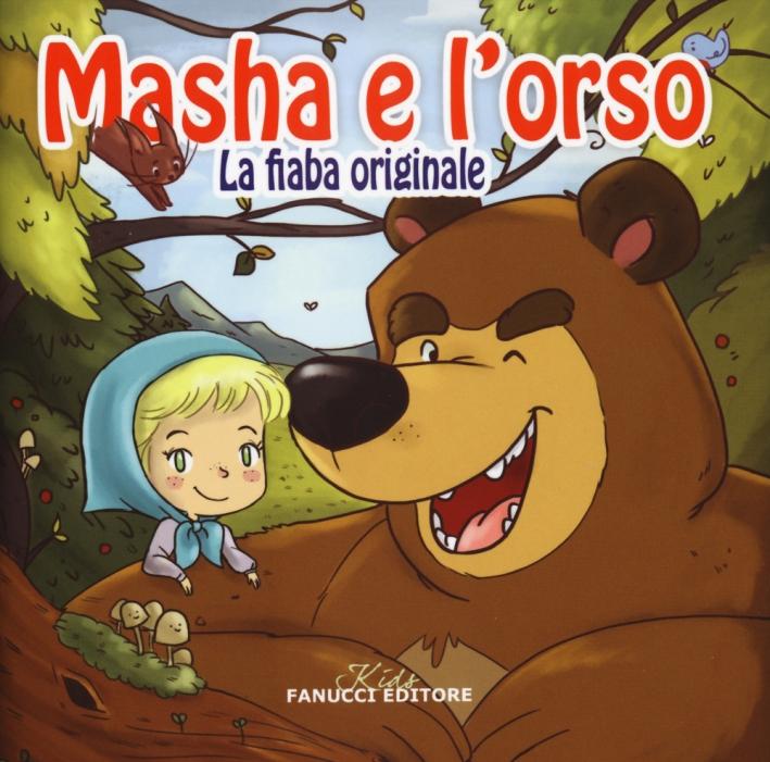 Masha e Orso. La fiaba originale. Con t-shirt 3-4 anni.