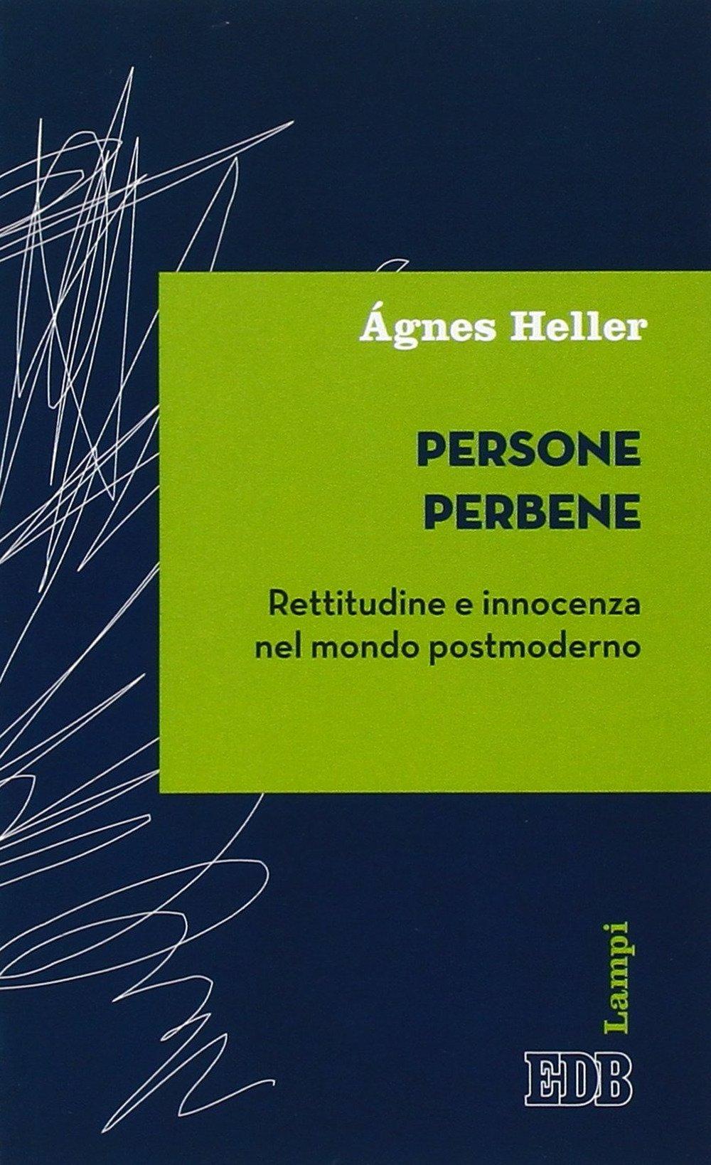 Persone perbene. rettitudine e innocenza nel mondo postmoderno.