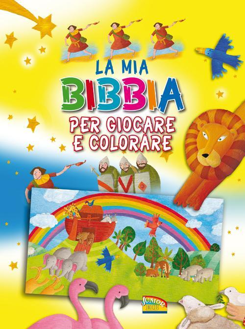 La mia Bibbia per giocare e colorare. Ediz. illustrata