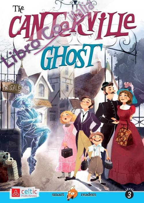 The Canterville ghost. Con CD Audio.
