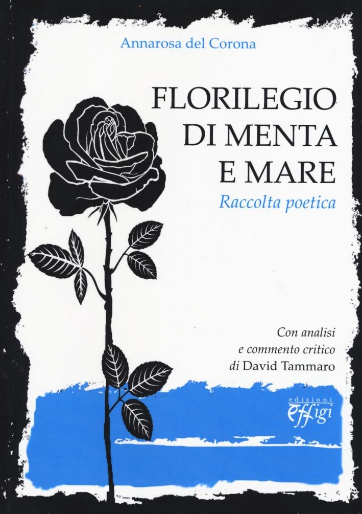 Florilegio di Menta e Mare. Raccolta Poetica.