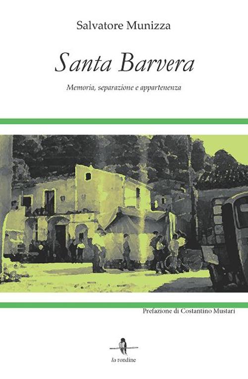 Santa Barvera. Memoria, separazione e appartenenza.