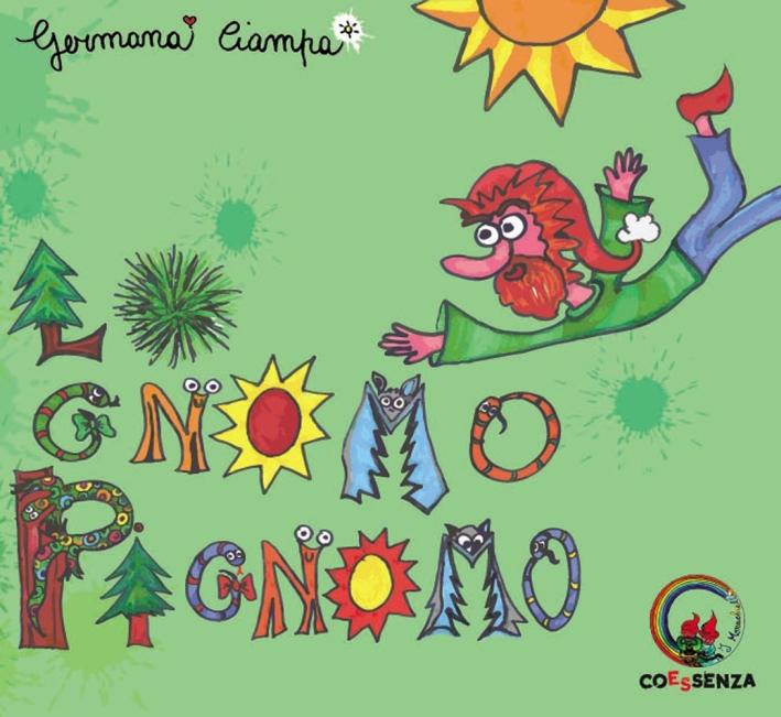 Lo gnomo Pignomo.