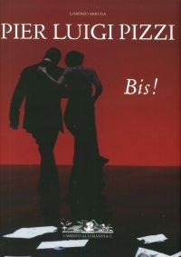 """""""Pier Luigi Pizzi. Inventore di Teatro (2006-2015). Bis!."""" + OMAGGIO"""