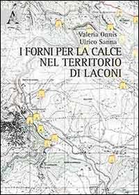 I forni per la calce nel territorio di Laconi