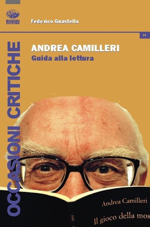 Andrea Camilleri. Guida alla lettura