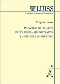 Principio di legalità dell'azione amministrativa ed esigenze di risultato