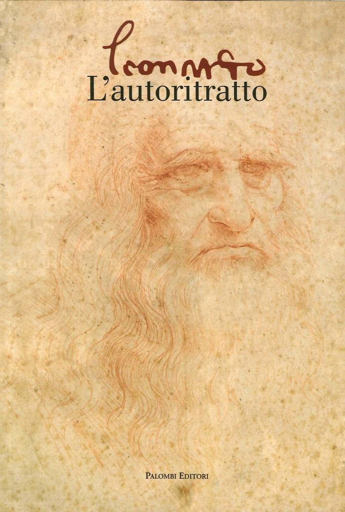Leonardo. L'Autoritratto