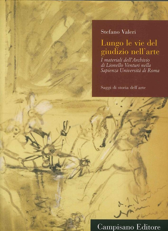 Lungo le Vie del Giudizio nell'Arte. I materiali dell'Archivio di Lionello Venturi nella Sapienza Università di Roma