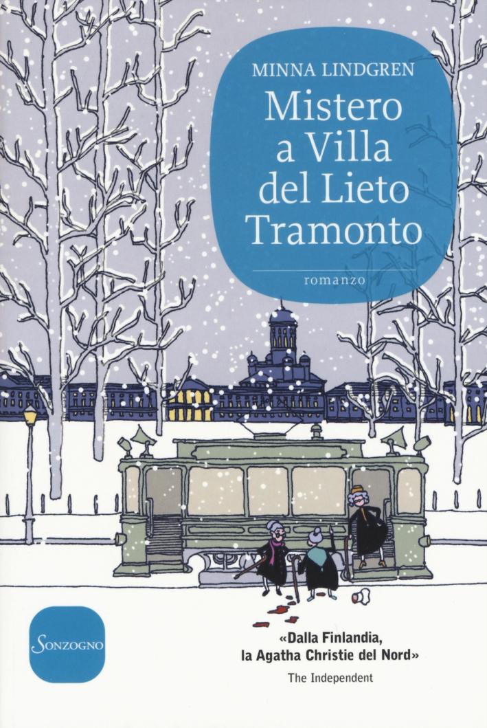 Mistero a Villa del Lieto Tramonto.