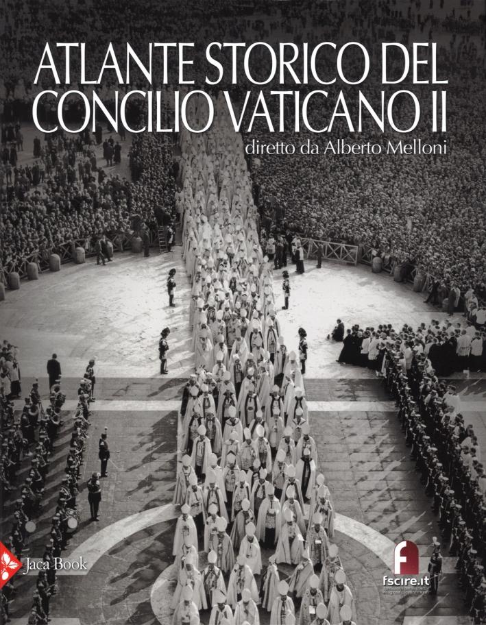Atlante storico del Concilio Vaticano II
