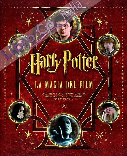 Harry Potter. La magia del film. Ediz. speciale