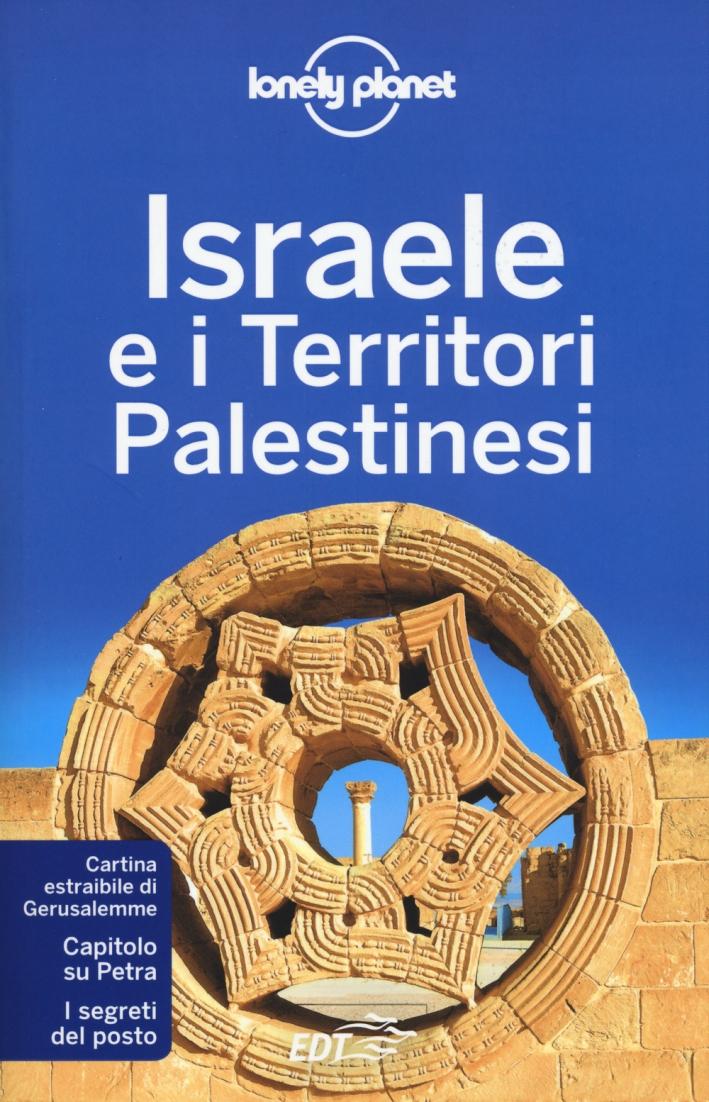 Israele e i territori palestinesi. Con cartina