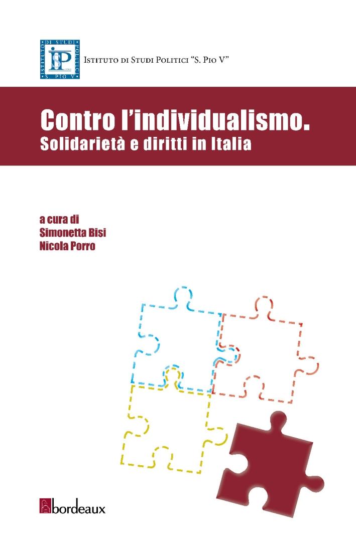 Contro l'individualismo. Solidarietà e diritti in Italia