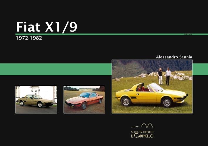 Fiat X1/9. 1972-1982. Ediz. illustrata