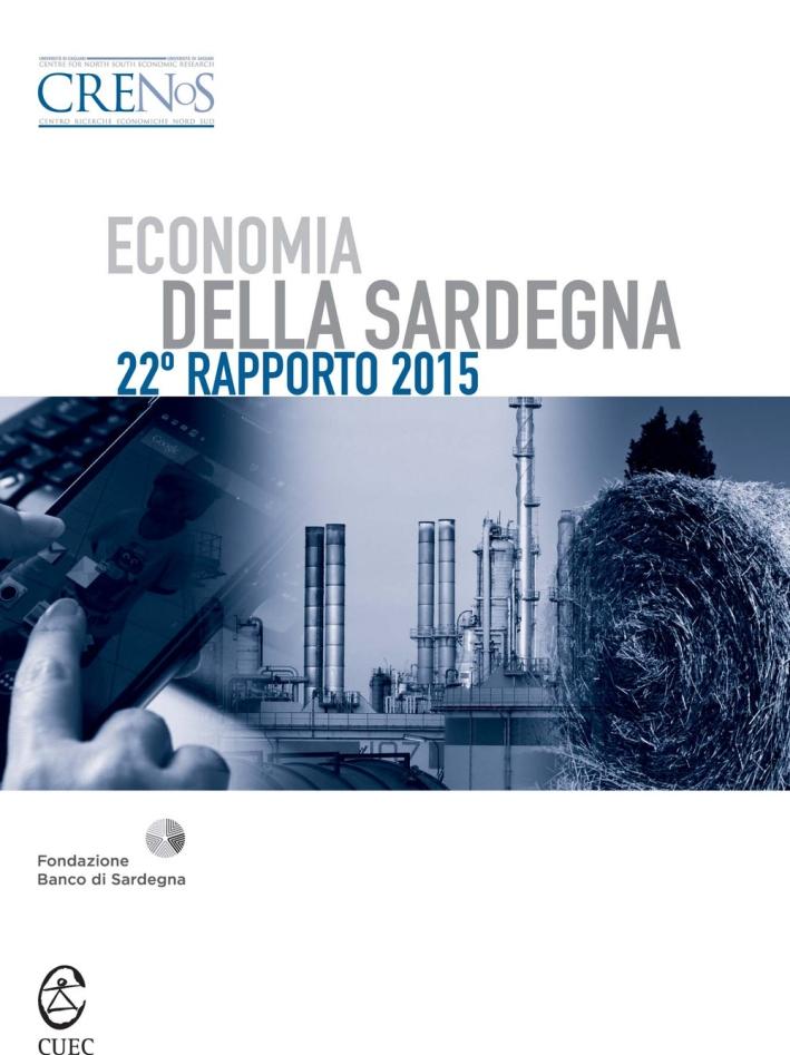Economia della Sardegna. 22° rapporto 2015