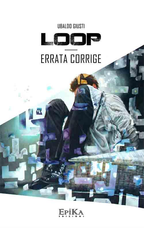 Loop. Errata Corrige (2° Volume Saga)