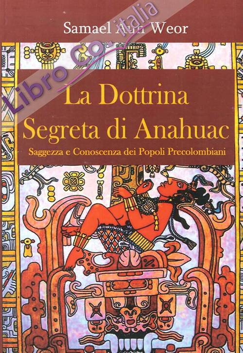 La Dottrina Segreta di Anahuac (1974-75)