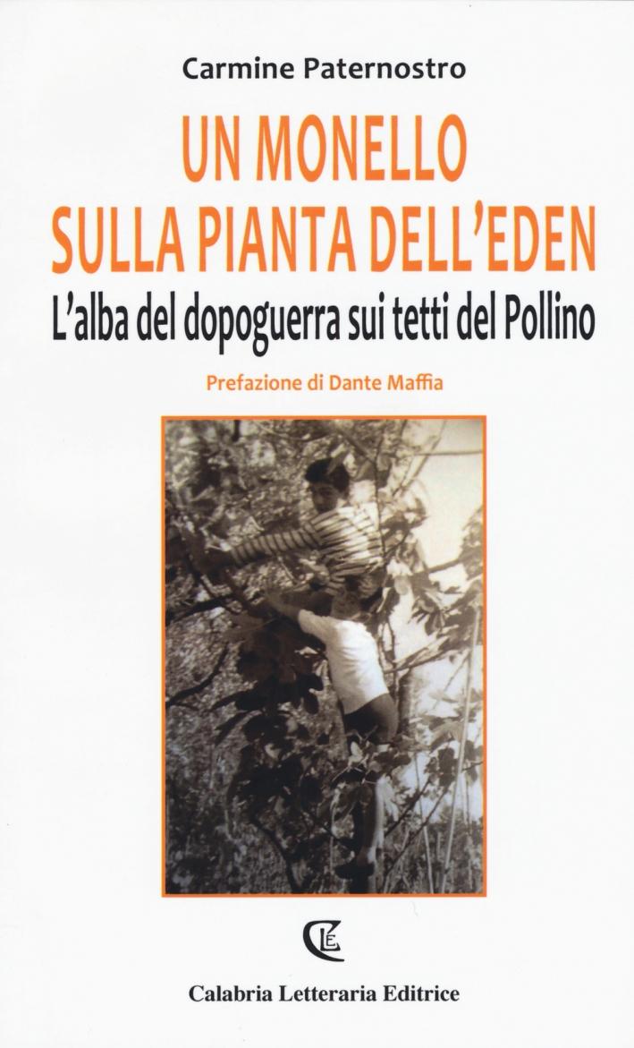 Un monello sulla pianta dell'eden. L'alba del dopoguerra sui tetti del Pollino