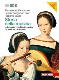 Storia della musica. Con espansione online. Per le Scuole superiori. Con DVD-ROM