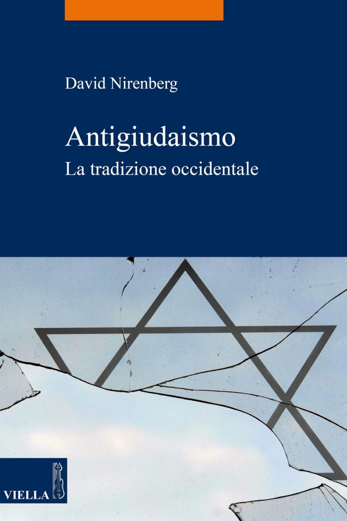 Antigiudaismo. La tradizione occidentale
