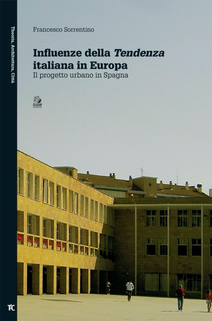 Influenze della tendenza italiana in Europa. Il progetto urbano in Spagna