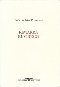 Rimarrà El Greco