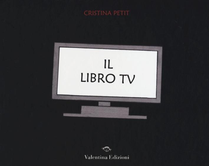 Il libro tv. Ediz. illustrata
