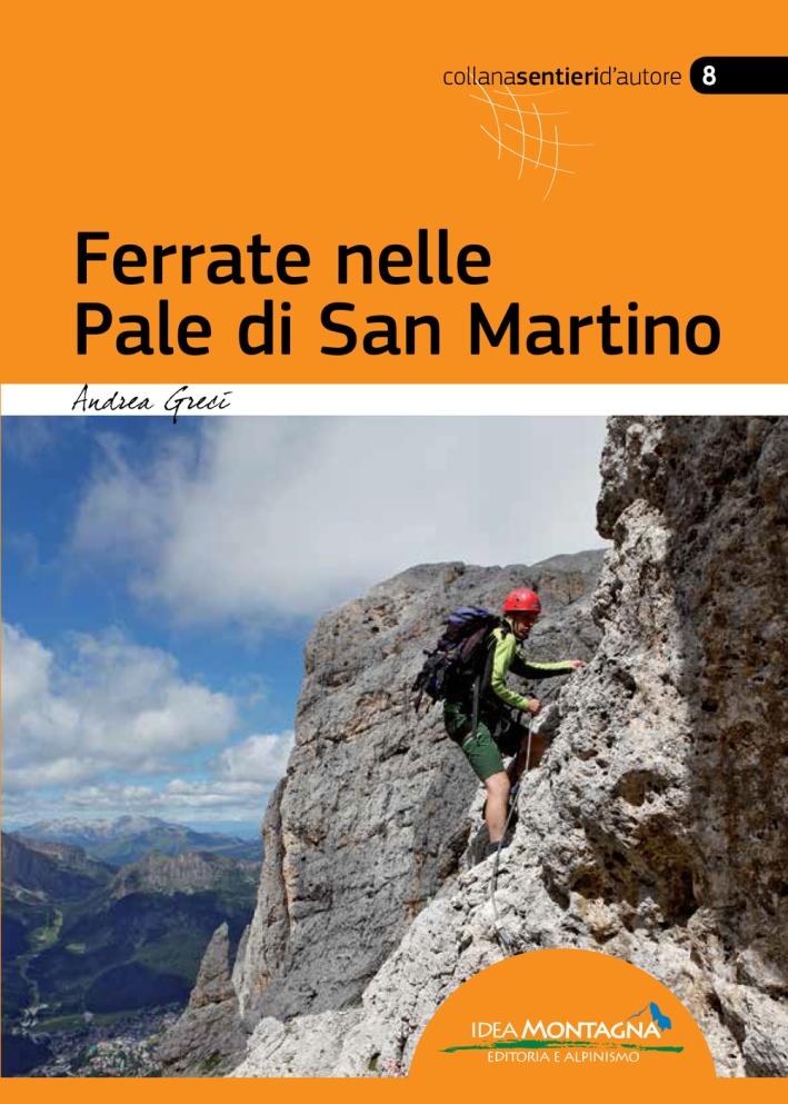 Ferrate nelle Pale di San Martino. Ediz. multilingue