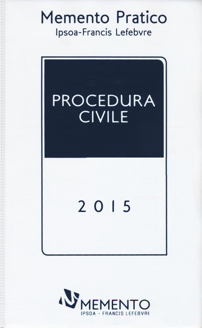 Memento Pratico. Procedura Civile 2015