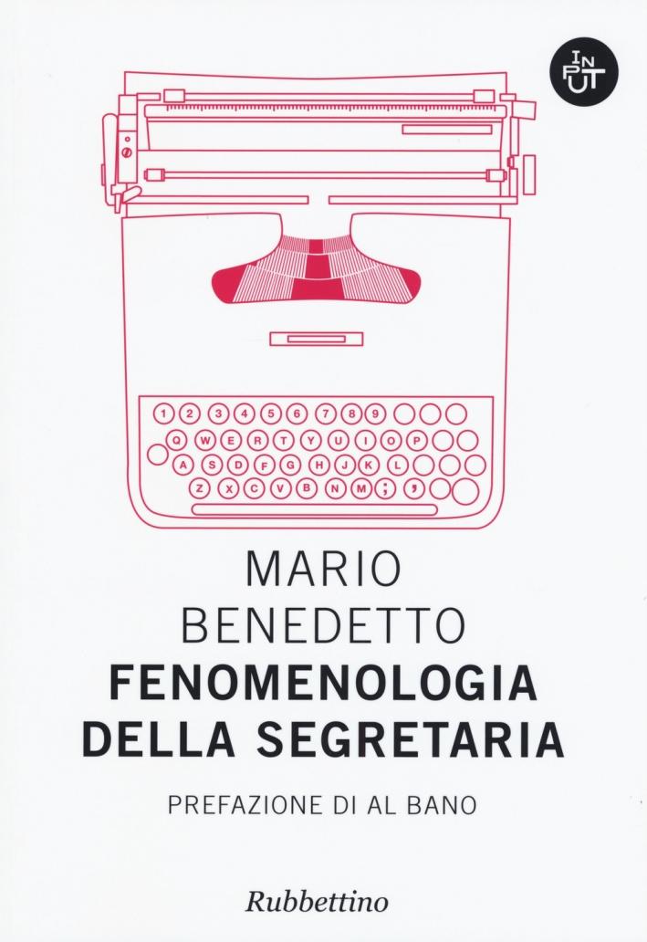 Fenomenologia della segretaria