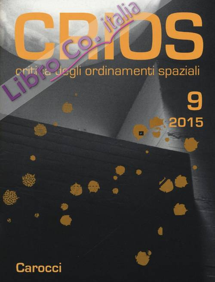 Crios. Critica degli ordinamenti spaziali (2015). Vol. 9.