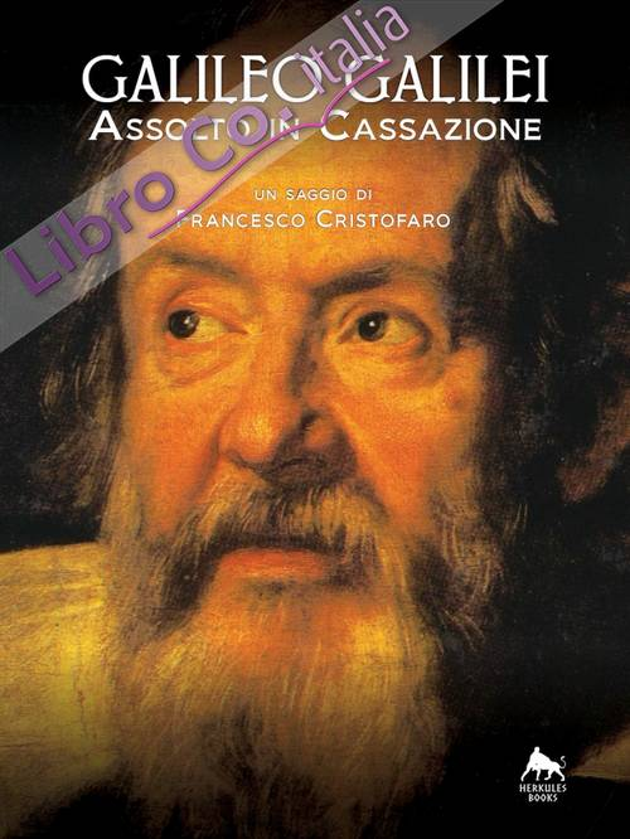 Galileo Galilei. Assolto in Cassazione.