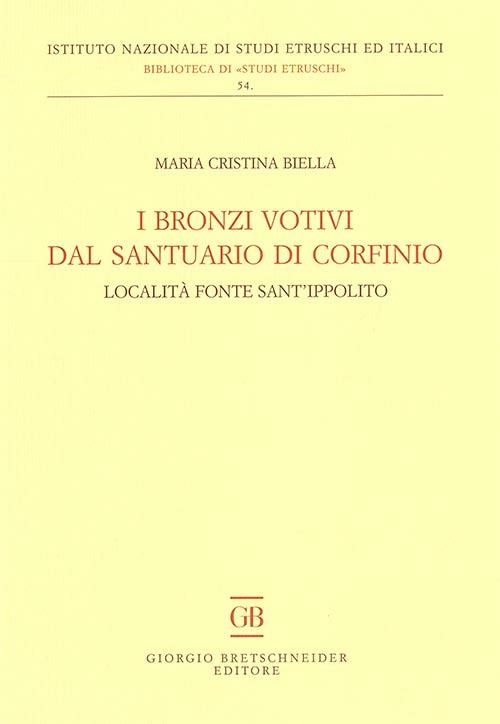 I bronzi votivi dal santuario di Corfinio. Località fonte Sant'Ippolito.
