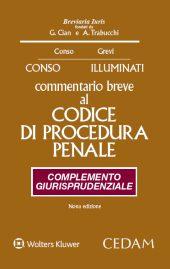 Commentario breve al Codice di procedura penale. Complemento giurisprudenziale 2015.