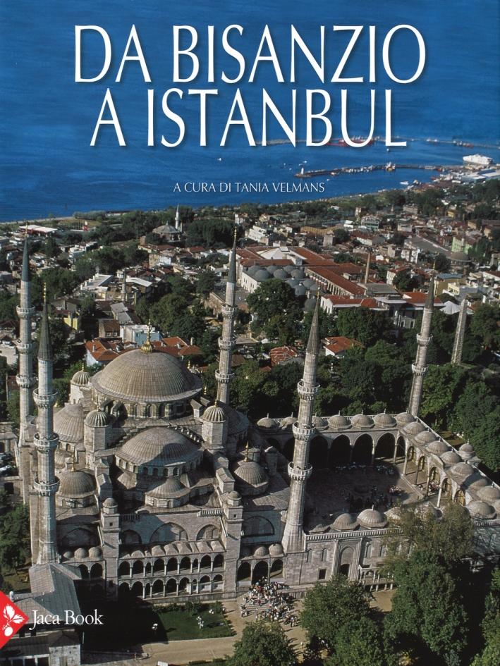 Da Bisanzio a Istanbul.