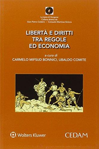 Libertà e diritto tra regole ed economia