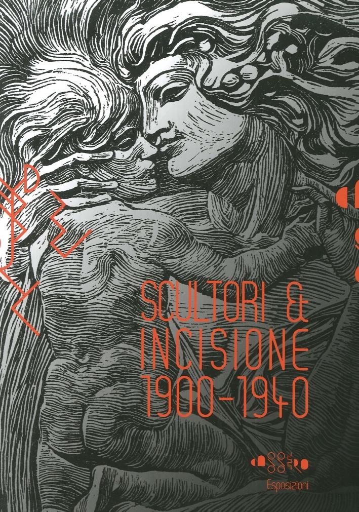 Scultori & Incisione 1900-1940