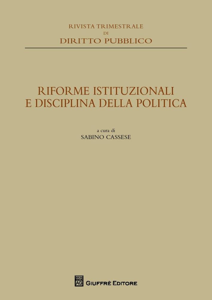 Riforme istituzionali e disciplina della politica