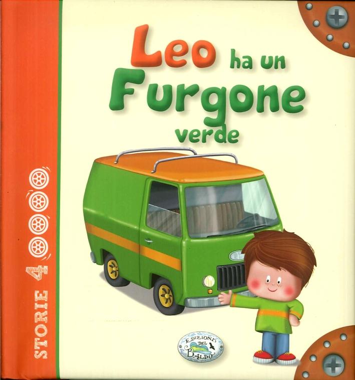 Leo ha un furgone verde. Storie a 4 ruote