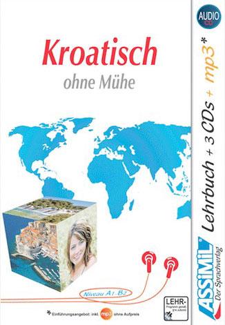 Kroatisch ohne Mühe. Con 3 CD Audio. Con CD Audio formato MP3